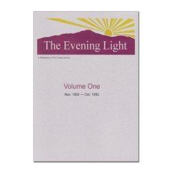 The Evening Light: Volume 1 (1992-1993)