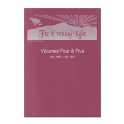 The Evening Light: Volume 4 & 5 (1995-1997)