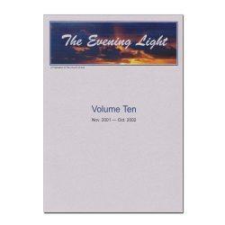 The Evening Light: Volume 10 (2001-2002)