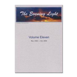The Evening Light: Volume 11 (2002-2003)