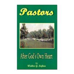 Pastors After God's Own Heart