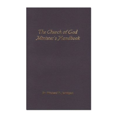 The Church of God Minister's Handbook