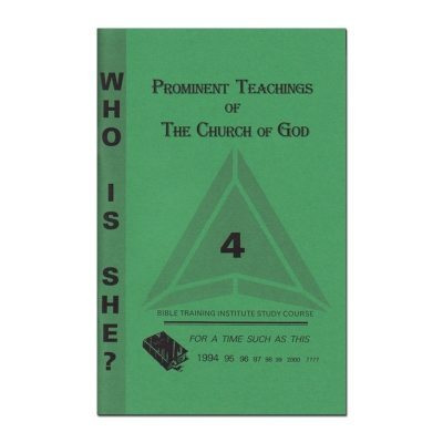 Who is She? Prominent Teachings of The Church of God