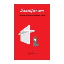 Sanctification: A Second Definite Work of Grace