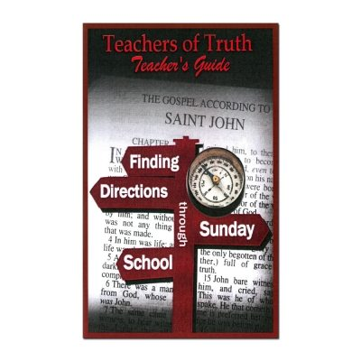 Teachers of Truth: Teacher's Guide